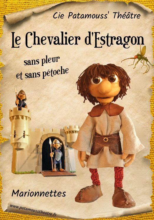 Le chevalier d'Estragon, le chevalier sans peur et sans pétoche